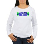 Aliens For Dennis Kucinich Women's Long Sleeve T-S