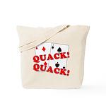 Duces (Ducks) Poker Tote Bag