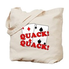 Duces (Ducks) Poker Tote Bag