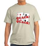 Duces (Ducks) Poker Light T-Shirt