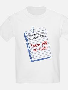 No Rules at Granny's House! T-Shirt