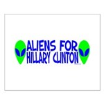 Aliens For Hillary Clinton Small Poster