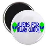 Aliens For Hillary Clinton Magnet