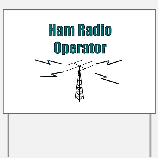 Ham Radio Operator Yard Sign