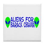 Aliens For Barack Obama Tile Coaster