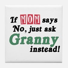 Just Ask Granny! Tile Coaster