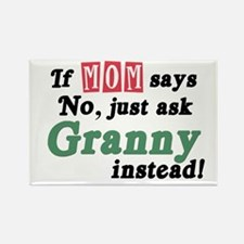Just Ask Granny! Rectangle Magnet