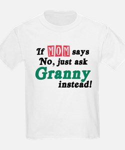 Just Ask Granny! T-Shirt