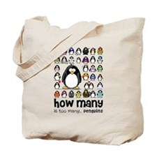 too many penguins Tote Bag