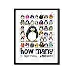 too many penguins Framed Panel Print
