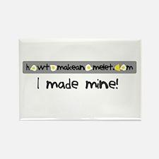 I made mine! - magnet