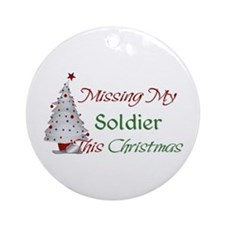 Missing My Soldier This Christmas Ornament (Round)