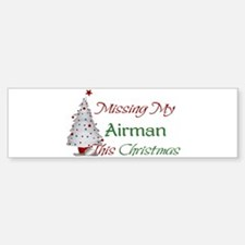 Missing My Airman This Christmas Bumper Bumper Bumper Sticker