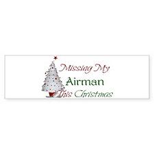 Missing My Airman This Christmas Bumper Car Sticker