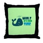 Whale of a Good Time Throw Pillow