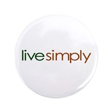 "Live Simply 3.5"" Button"