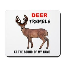 DEER TREMBLE Mousepad