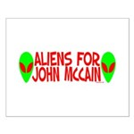Aliens For John McCain Small Poster