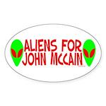 Aliens For John McCain Oval Sticker