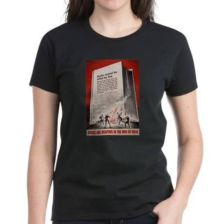 """Books cannot be killed by fi Women's Dark T-Shirt"