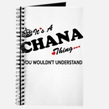 CHANA thing, you wouldn't understand Journal