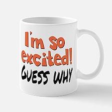 I'm so excited! Mugs