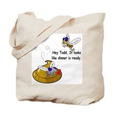 Dinners Ready Tote Bag