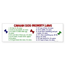Canaan Dog Property Laws 2 Bumper Bumper Sticker