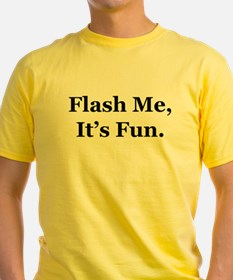 Flash Me, It's Fun. T