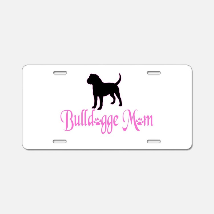 Olde English Bulldogge Mom Aluminum License Plate