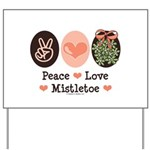 Peace Love Mistletoe Christmas Yard Sign