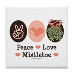 Peace Love Mistletoe Christmas Tile Coaster