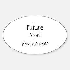 Future Sport Photographer Oval Decal