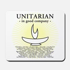 """Unitarian In Good Company"" Mousepad"