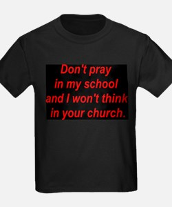 Don't pray in my school and I T