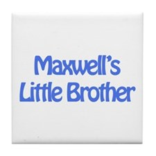 Maxwell's Little Brother Tile Coaster