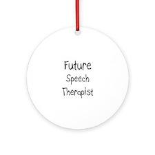 Future Speech Therapist Ornament (Round)