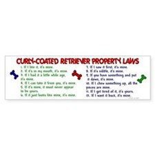 Curly-Coated Retriever Property Laws 2 Bumper Sticker