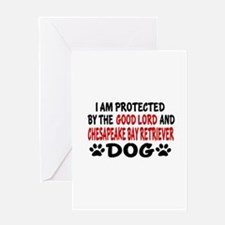 Protected By Chesapeake Bay Retrieve Greeting Card