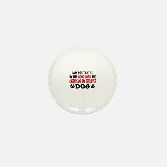 Protected By Chesapeake Bay Retriever Mini Button