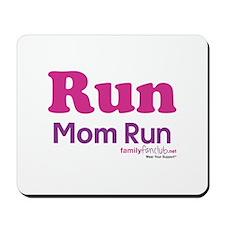 Run Mom Run Mousepad
