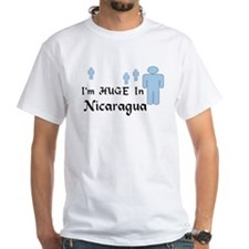 I'm Huge In Nicaragua Shirt