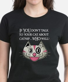 If YOU Don't Talk To Your Cat About Catnip, WHO Wi