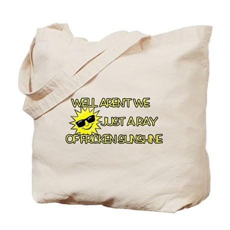 Ray Of Fricken Sunshine Tote Bag