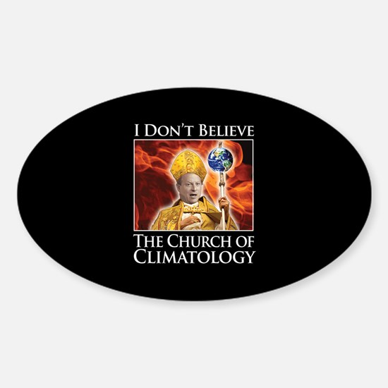 I Don't Believe The Church of Climatology Decal