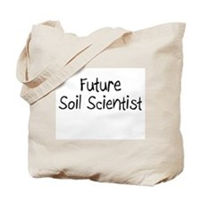 Future Soil Scientist Tote Bag