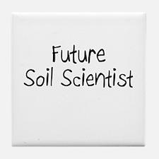 Future Soil Scientist Tile Coaster