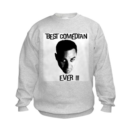 Best Comedian Ever! Kids Sweatshirt