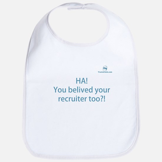 HA! You belived your recruite Bib