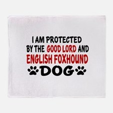 Protected By English Foxhound Throw Blanket